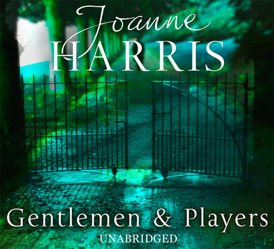 Book cover: Joanne Harris 'Gentlemen