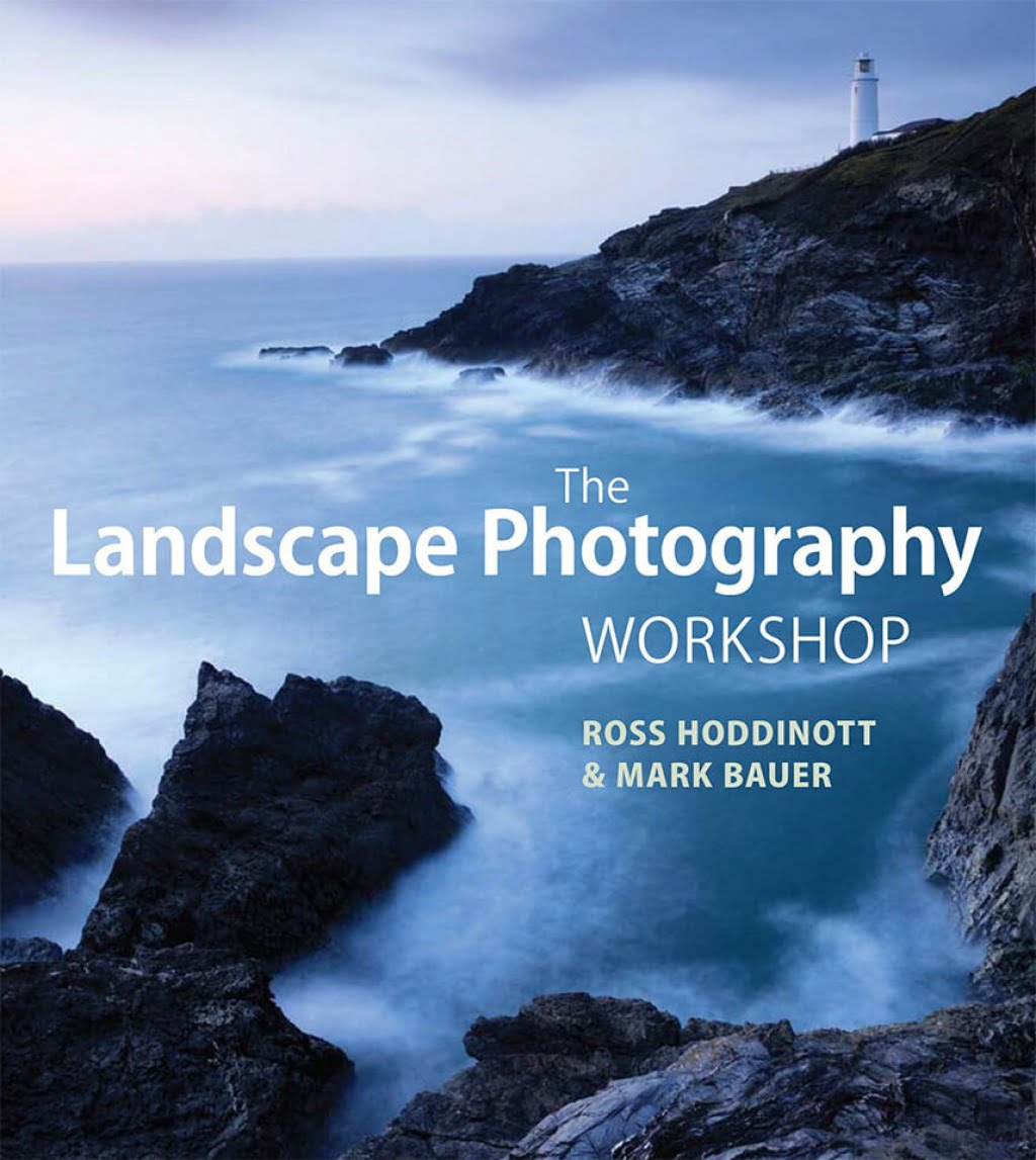 The Landscape Photography Workshop | Mark Bauer & Ross Hoddinott