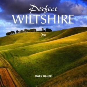 Perfect Wiltshire | Mark Bauer